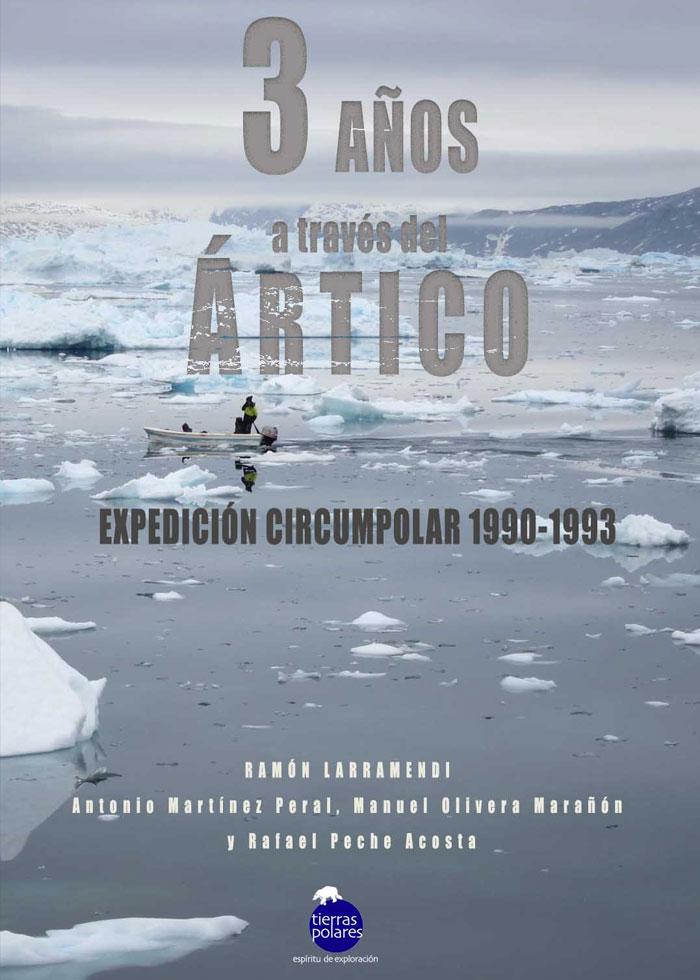 Tres años a través del Ártico. Expedicion Circumpolar 1990-1993